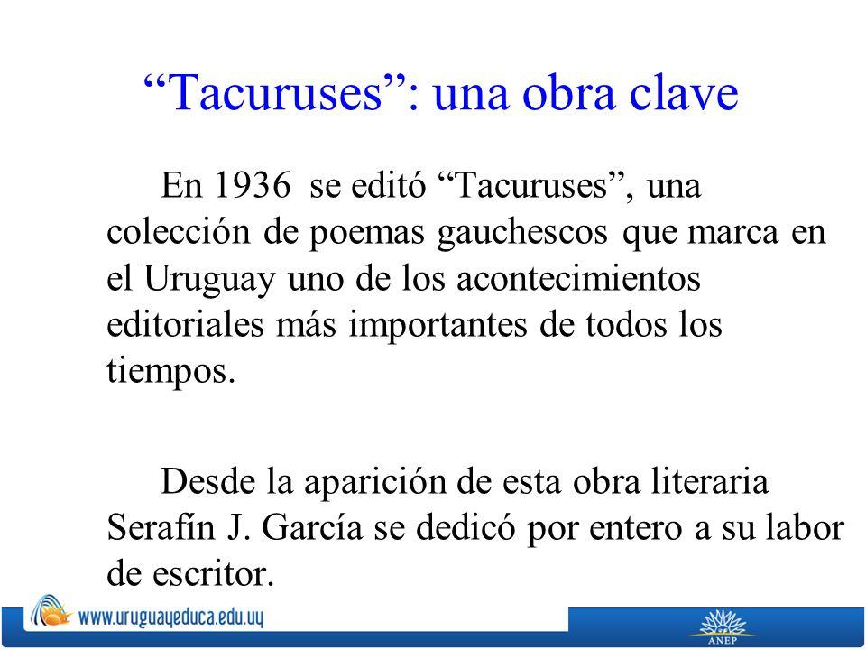 Tacuruses : una obra clave
