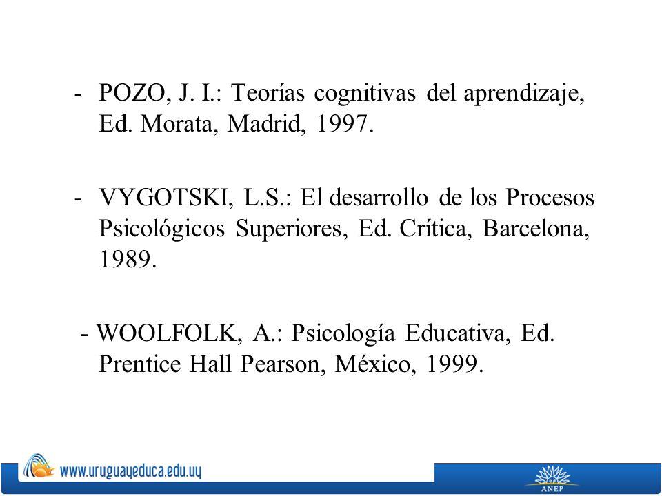 POZO, J. I. : Teorías cognitivas del aprendizaje, Ed