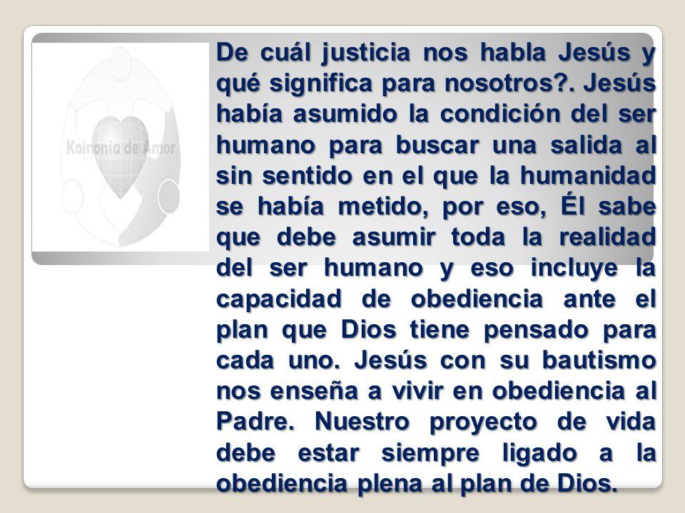 De cuál justicia nos habla Jesús y qué significa para nosotros