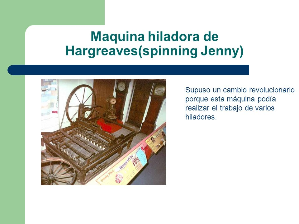 Maquina hiladora de Hargreaves(spinning Jenny)