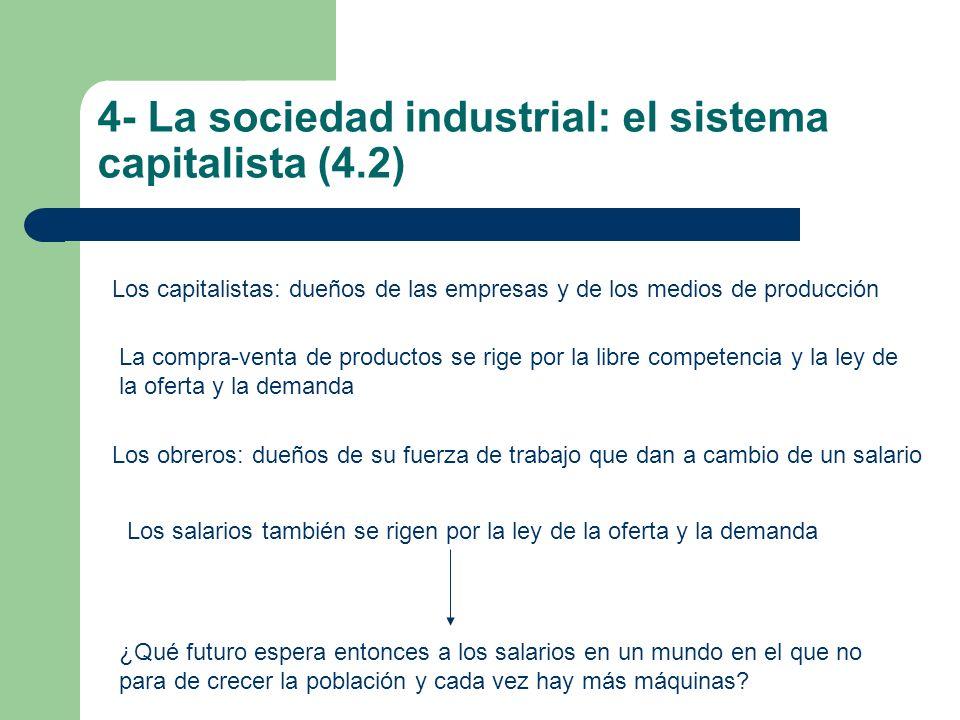 4- La sociedad industrial: el sistema capitalista (4.2)