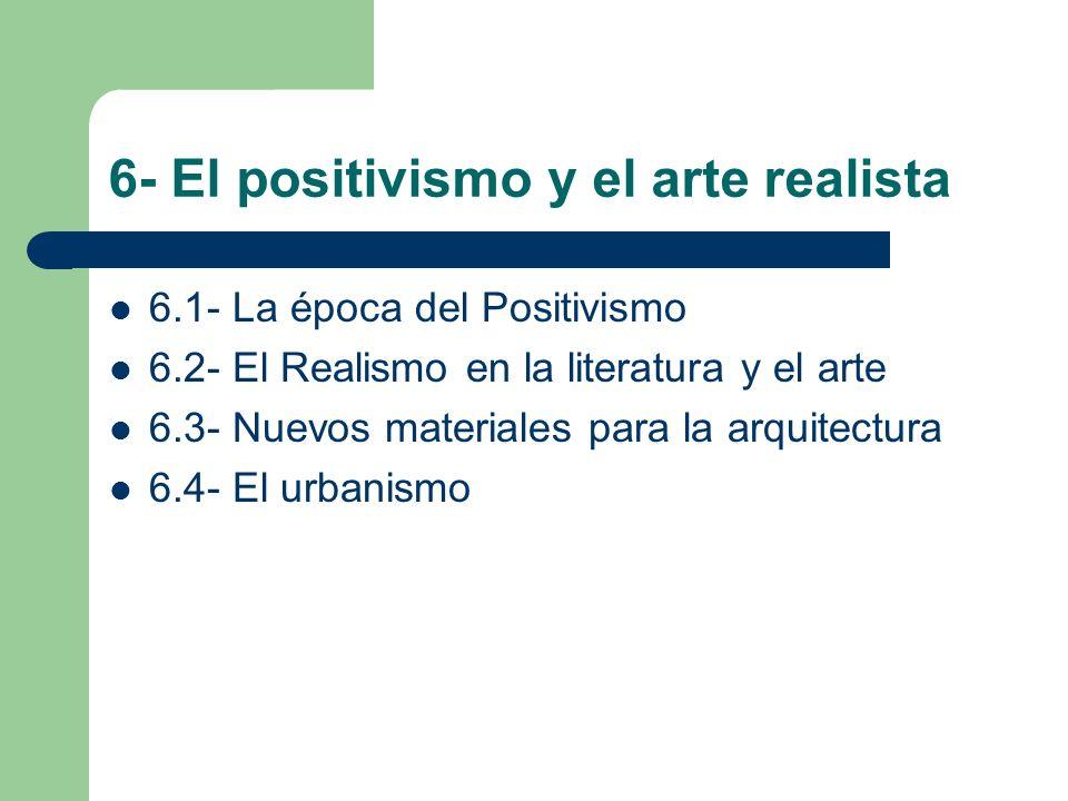 6- El positivismo y el arte realista