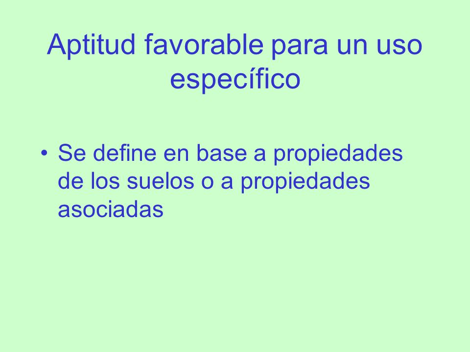 Aptitud favorable para un uso específico