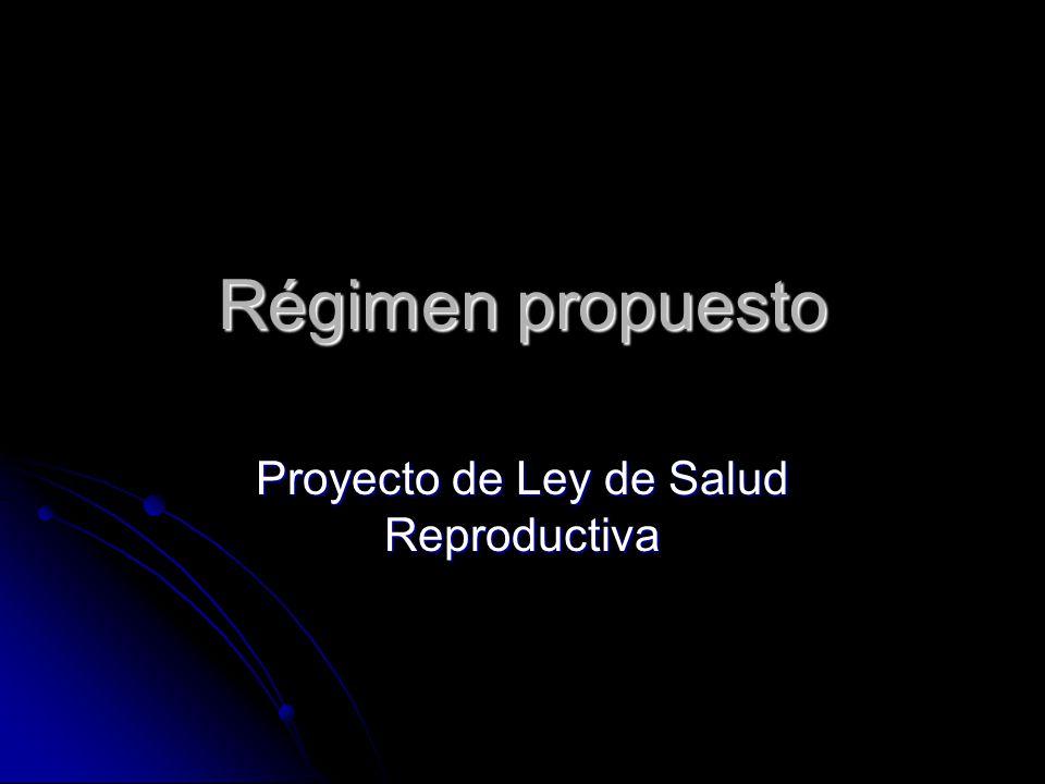 Proyecto de Ley de Salud Reproductiva