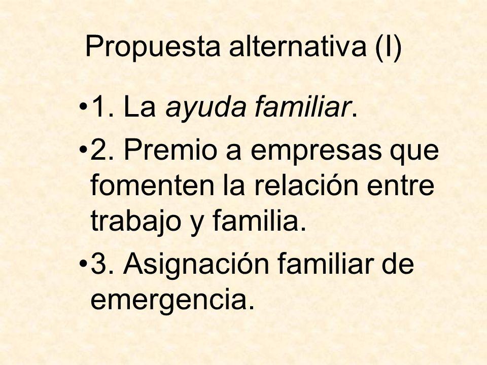 Propuesta alternativa (I)