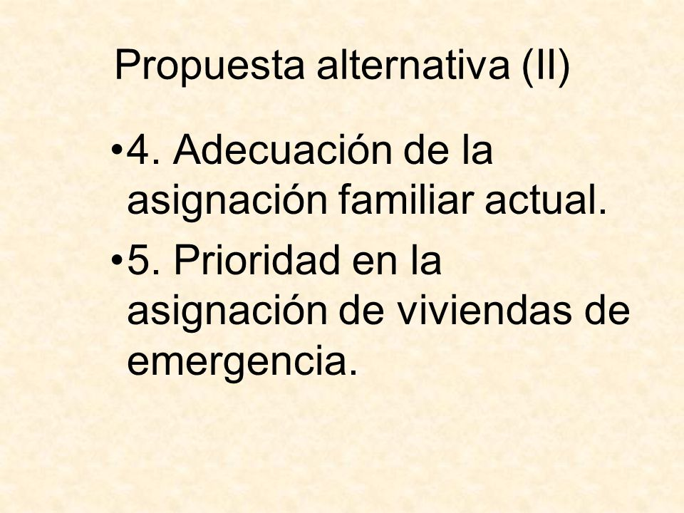 Propuesta alternativa (II)