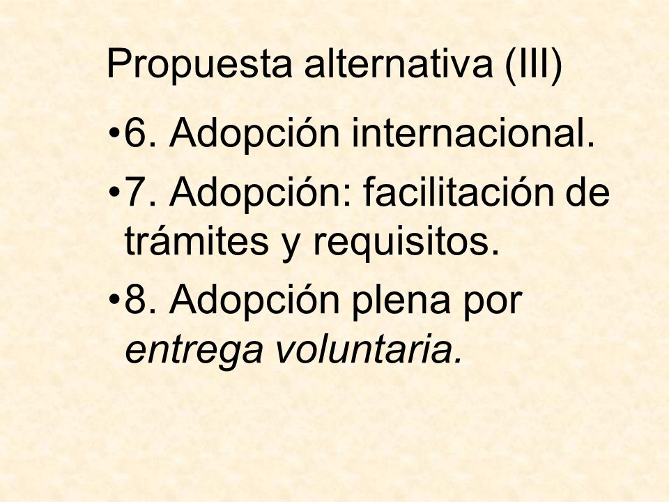 Propuesta alternativa (III)