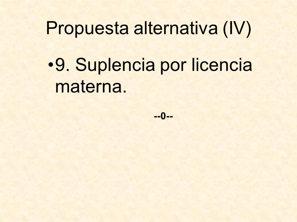 Propuesta alternativa (IV)