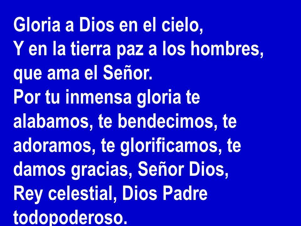 Gloria a Dios en el cielo,