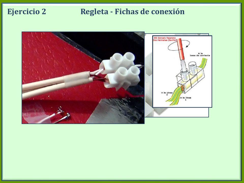 Ejercicio 2 Regleta - Fichas de conexión