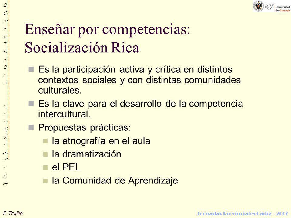 Enseñar por competencias: Socialización Rica