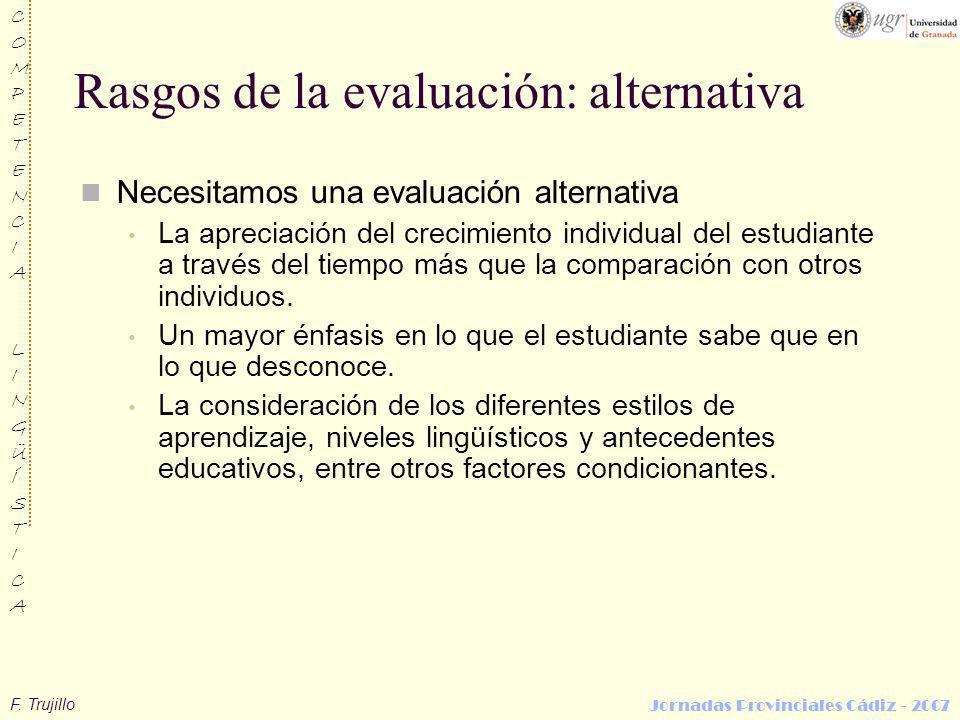 Rasgos de la evaluación: alternativa