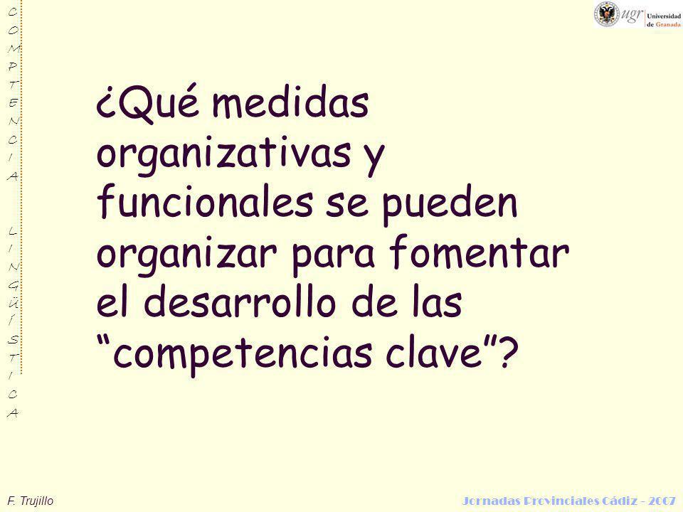 ¿Qué medidas organizativas y funcionales se pueden organizar para fomentar el desarrollo de las competencias clave