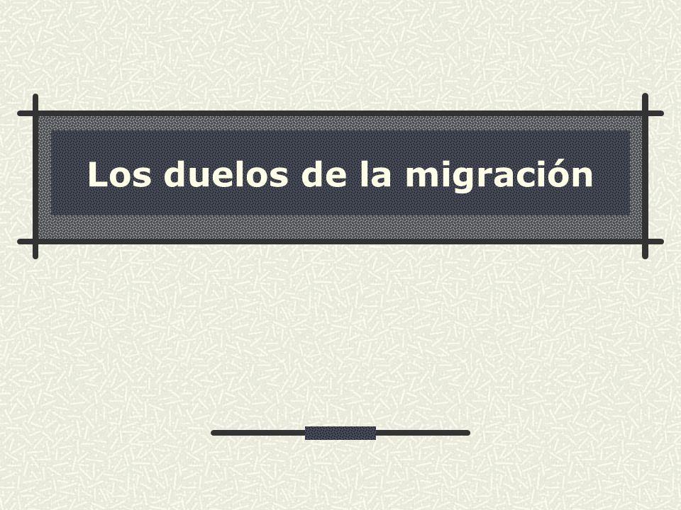 Los duelos de la migración