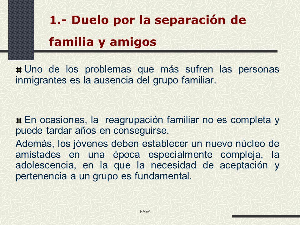 1.- Duelo por la separación de familia y amigos