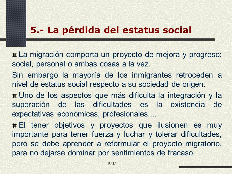 5.- La pérdida del estatus social