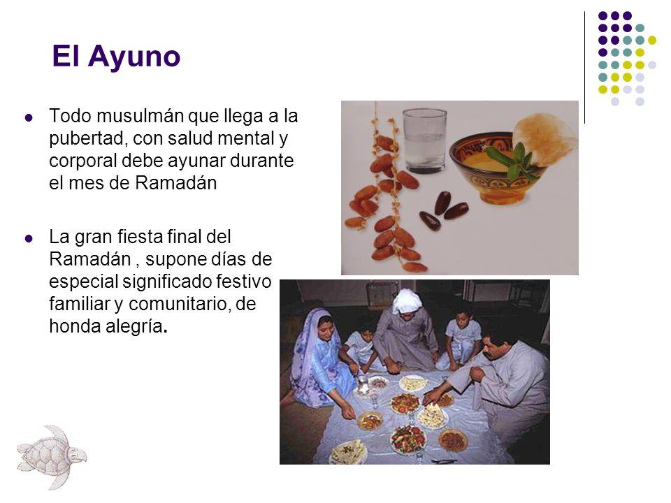 El Ayuno Todo musulmán que llega a la pubertad, con salud mental y corporal debe ayunar durante el mes de Ramadán.
