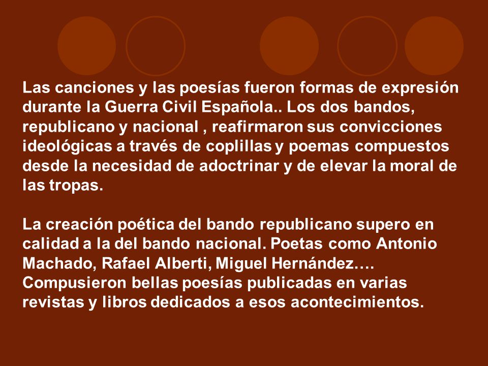 Las canciones y las poesías fueron formas de expresión durante la Guerra Civil Española..