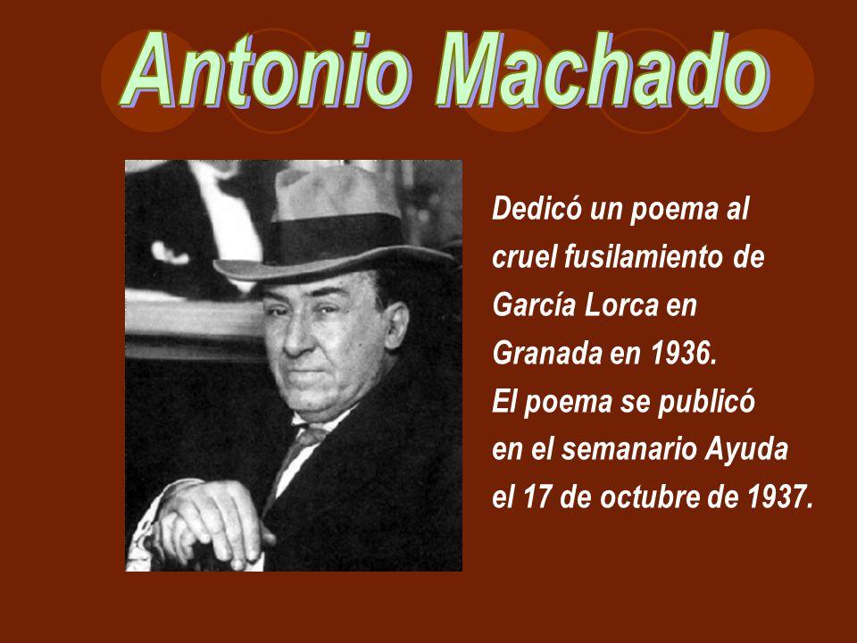 Antonio Machado Dedicó un poema al cruel fusilamiento de