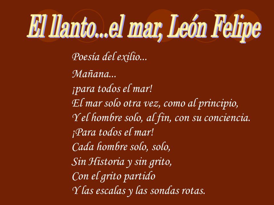 El llanto...el mar, León Felipe