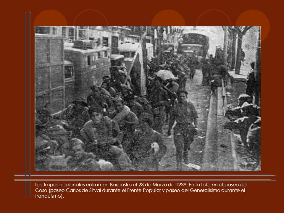 Las tropas nacionales entran en Barbastro el 28 de Marzo de 1938