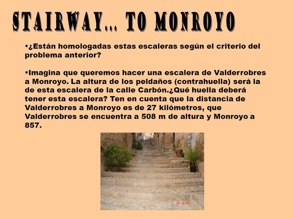 STAIRWAY... TO MONROYO ¿Están homologadas estas escaleras según el criterio del problema anterior