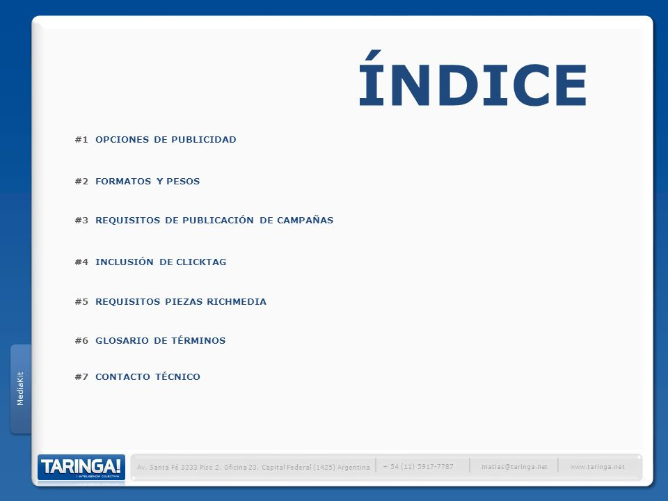 ÍNDICE │ #1 OPCIONES DE PUBLICIDAD #2 FORMATOS Y PESOS
