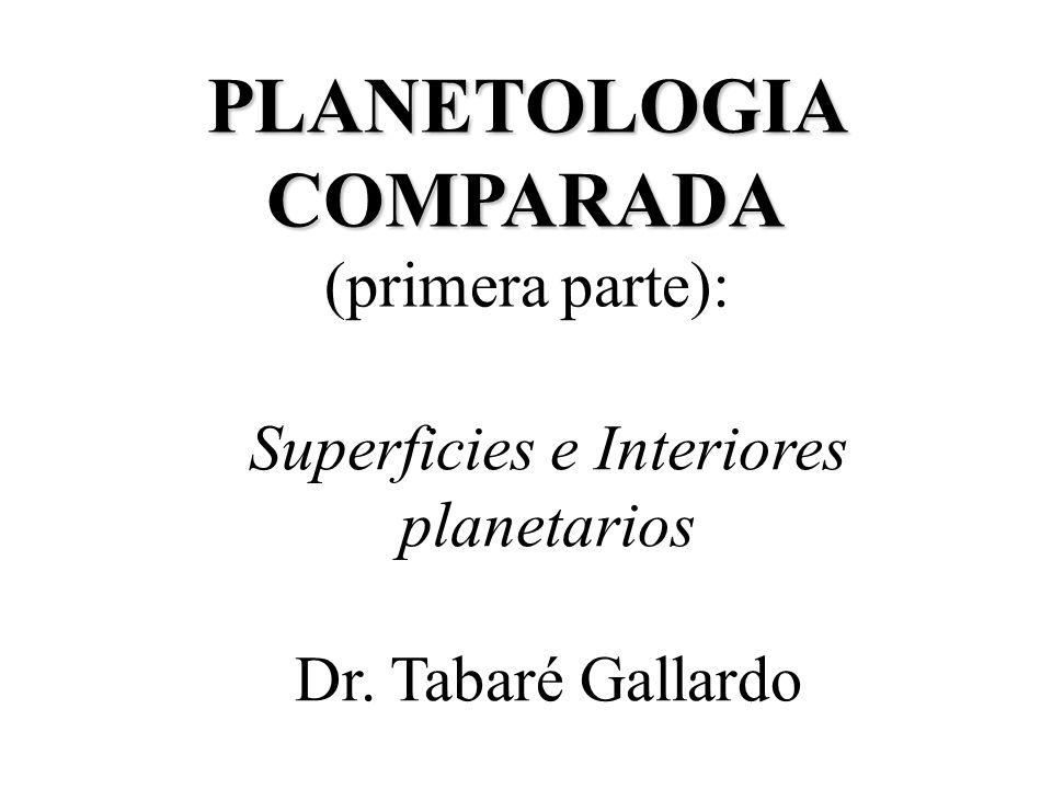 PLANETOLOGIA COMPARADA (primera parte):