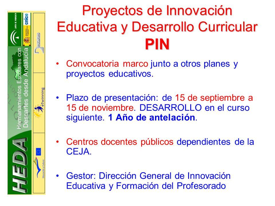 Proyectos de Innovación Educativa y Desarrollo Curricular PIN