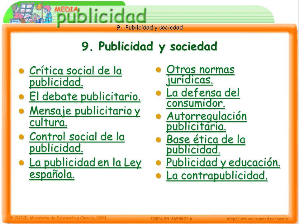 9. Publicidad y sociedad Crítica social de la publicidad.
