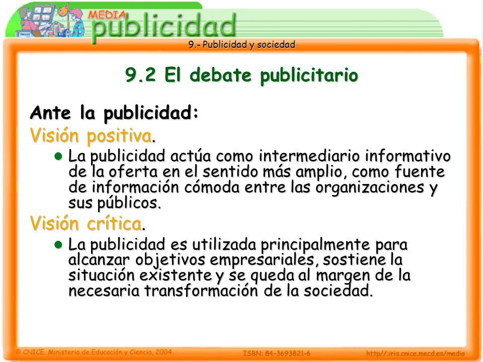 9.2 El debate publicitario