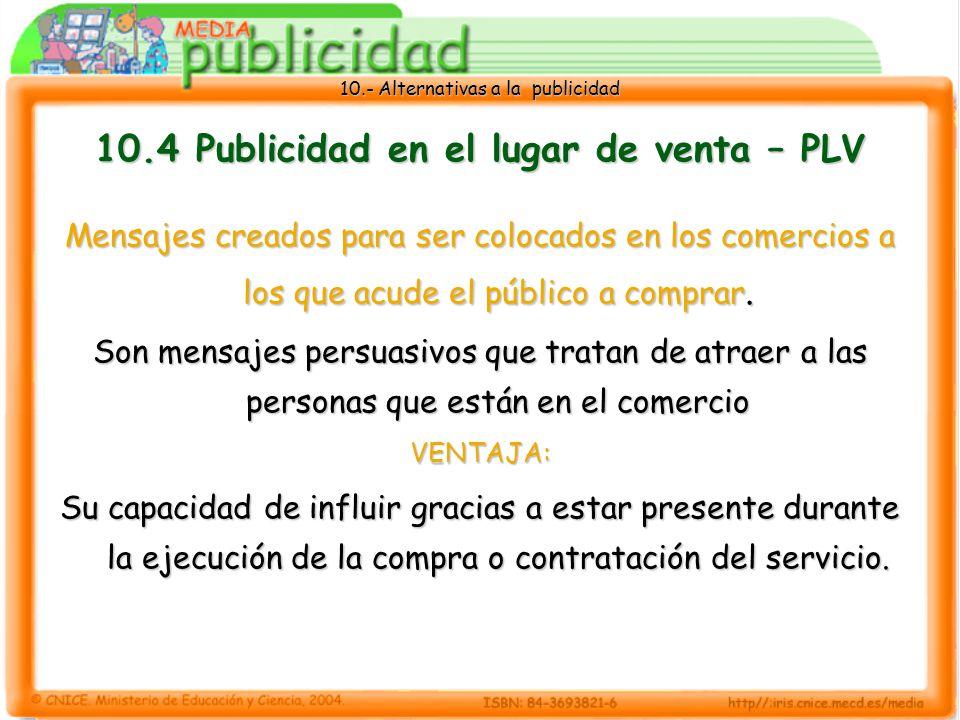 10.4 Publicidad en el lugar de venta – PLV