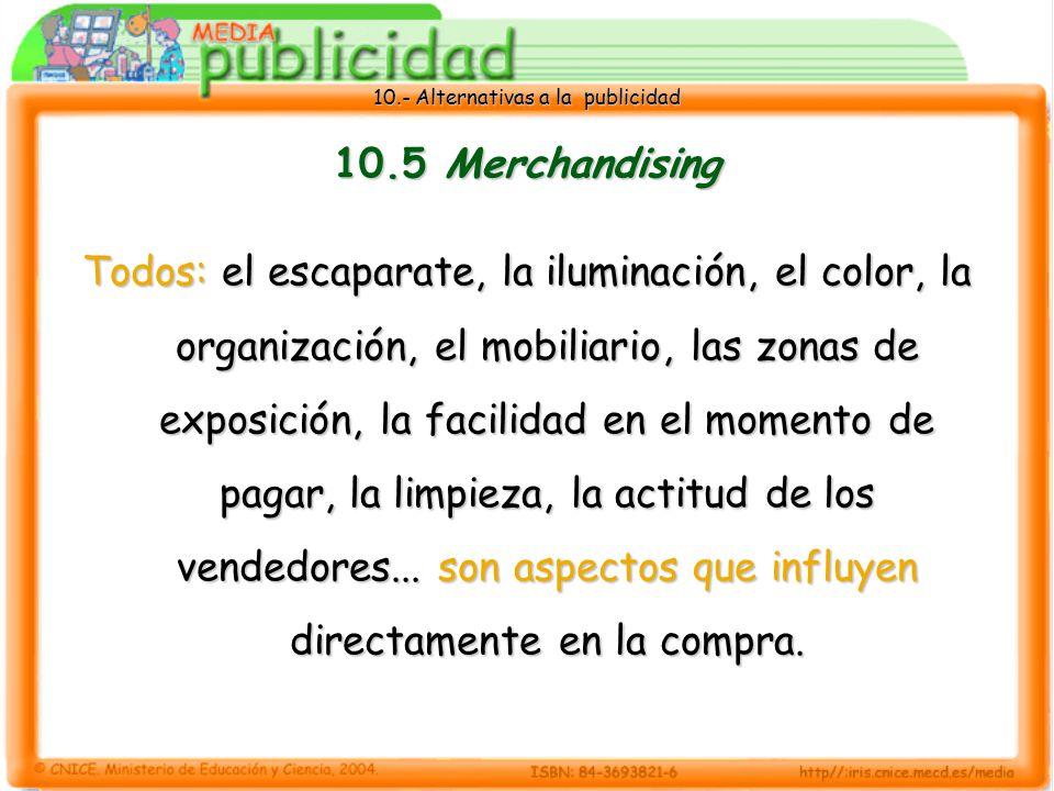 10.5 Merchandising