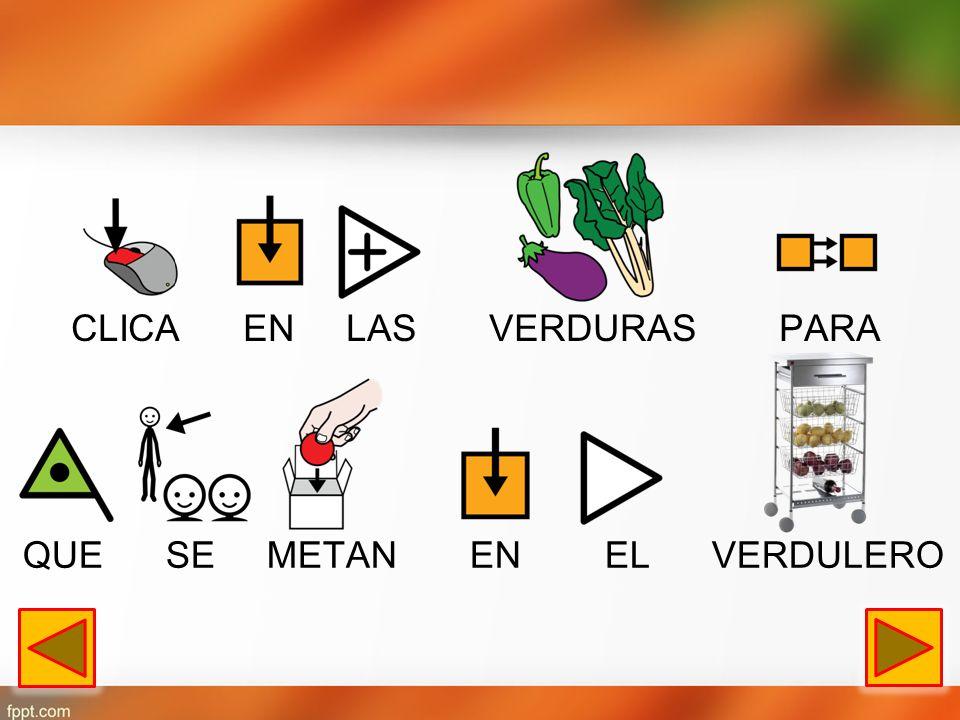 CLICA EN LAS VERDURAS PARA