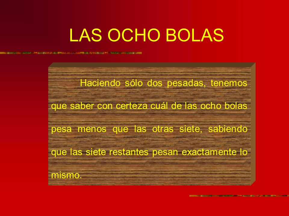 LAS OCHO BOLAS