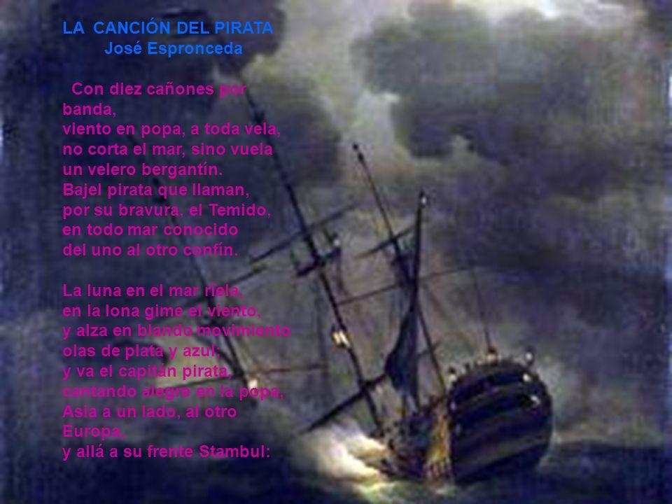 LA CANCIÓN DEL PIRATA José Espronceda.