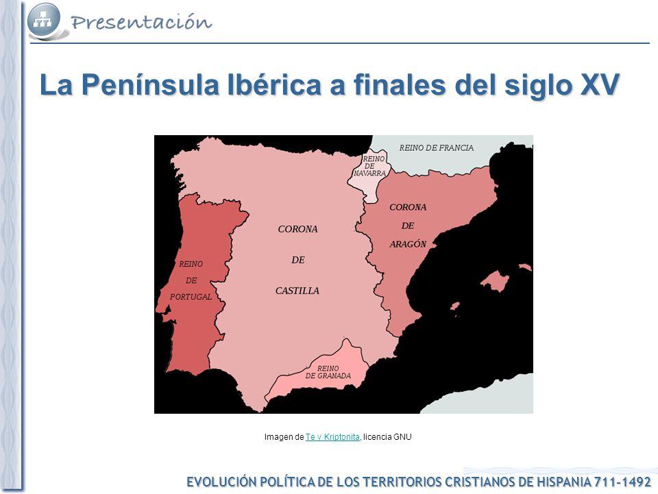 La Península Ibérica a finales del siglo XV