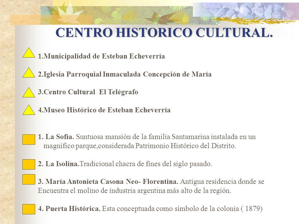 CENTRO HISTORICO CULTURAL.