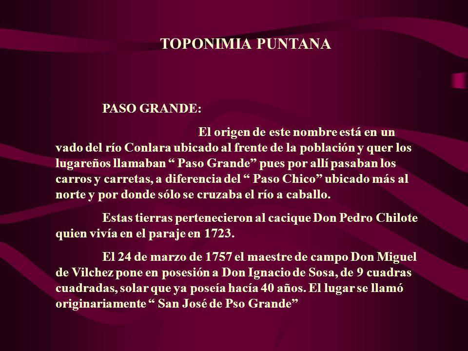 TOPONIMIA PUNTANA PASO GRANDE: