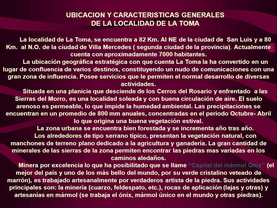 UBICACION Y CARACTERISTICAS GENERALES DE LA LOCALIDAD DE LA TOMA