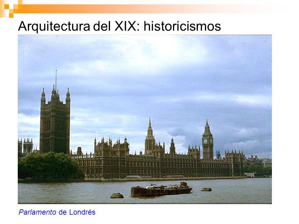 Arquitectura del XIX: historicismos