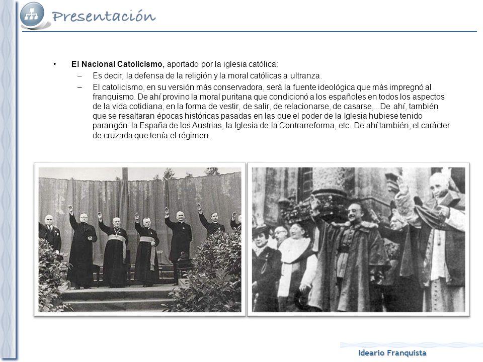 El Nacional Catolicismo, aportado por la iglesia católica: