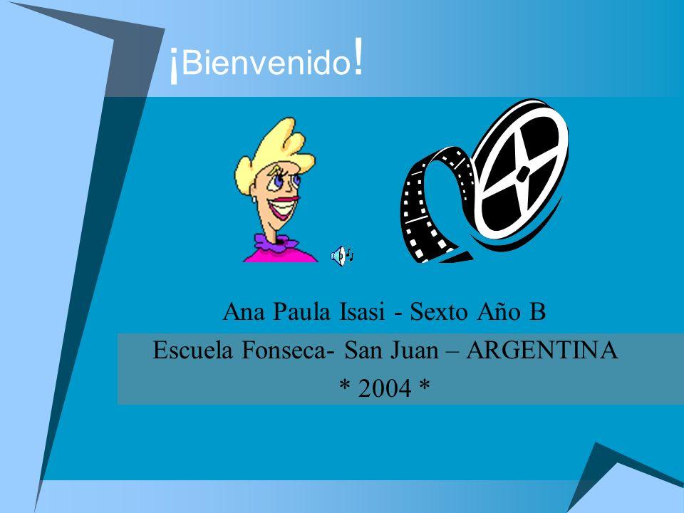 ¡Bienvenido! Ana Paula Isasi - Sexto Año B