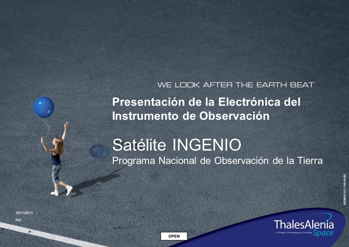 Presentación de la Electrónica del Instrumento de Observación Satélite INGENIO Programa Nacional de Observación de la Tierra