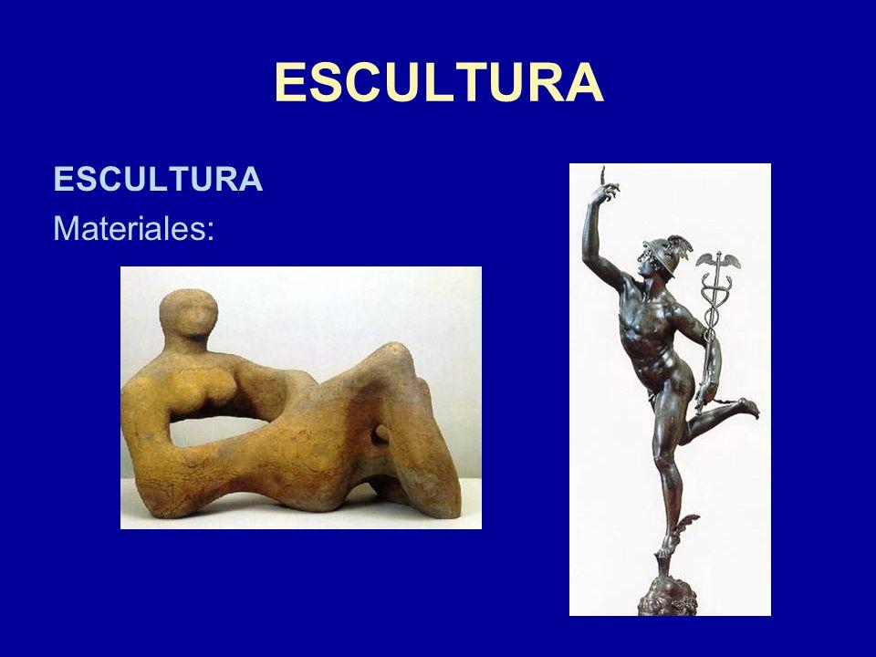 ESCULTURA ESCULTURA Materiales:
