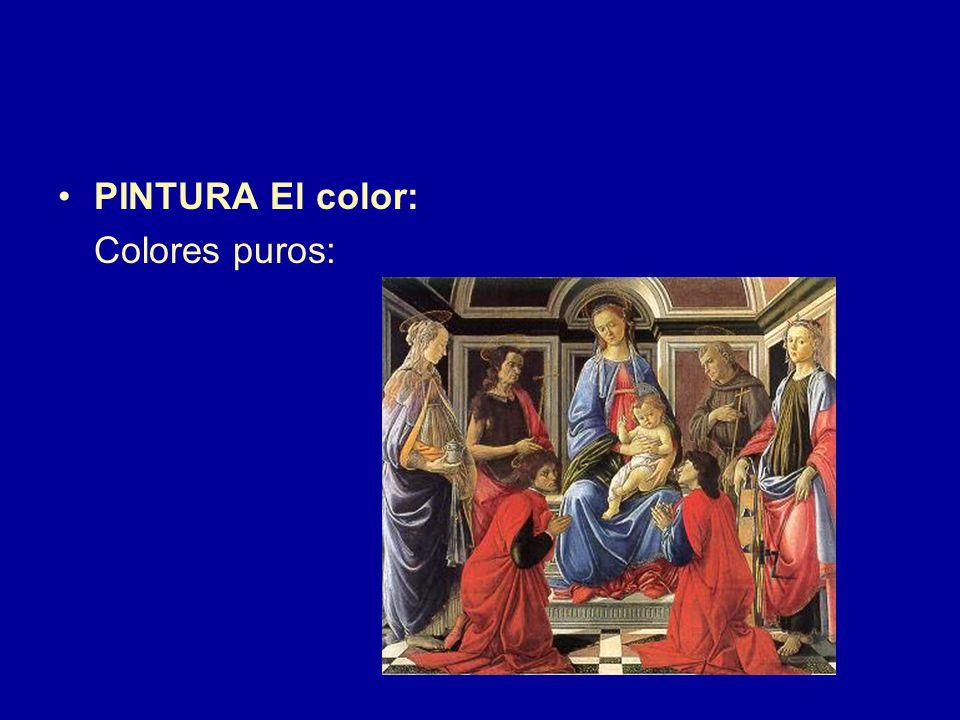 PINTURA El color: Colores puros: