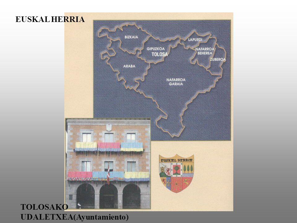 EUSKAL HERRIA TOLOSAKO UDALETXEA(Ayuntamiento)