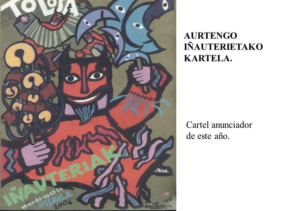 AURTENGO IÑAUTERIETAKO KARTELA.