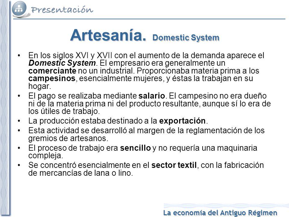 Artesanía. Domestic System