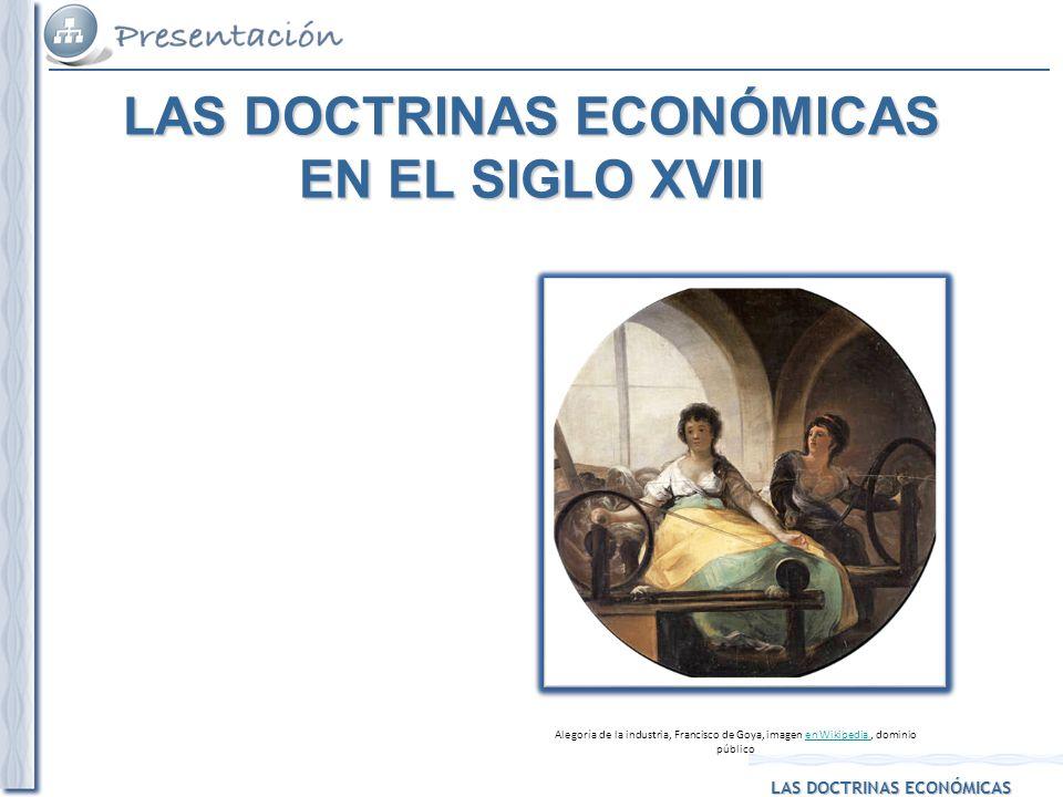 LAS DOCTRINAS ECONÓMICAS EN EL SIGLO XVIII